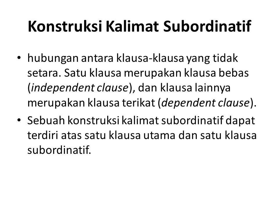 Konstruksi Kalimat Subordinatif