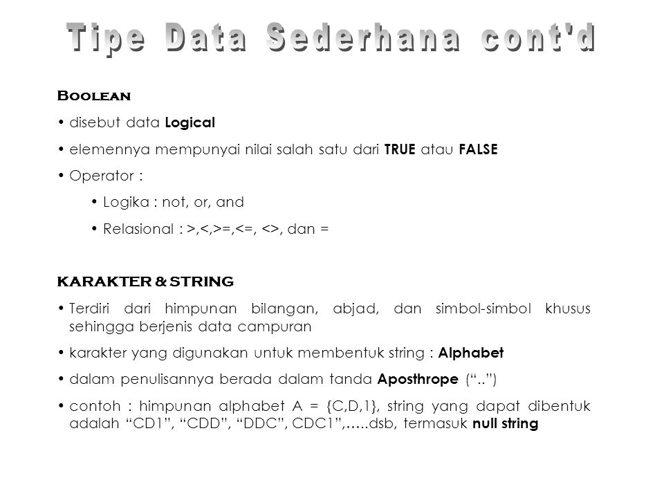 Tipe Data Sederhana cont d