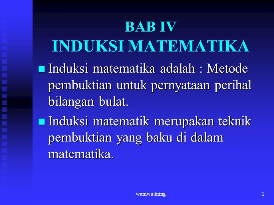 BAB IV INDUKSI MATEMATIKA
