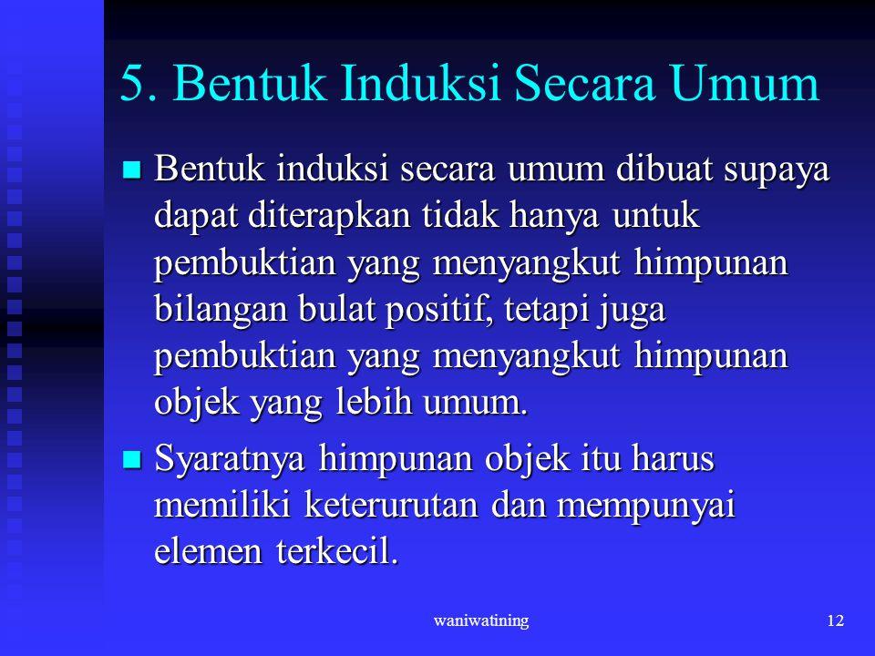 5. Bentuk Induksi Secara Umum
