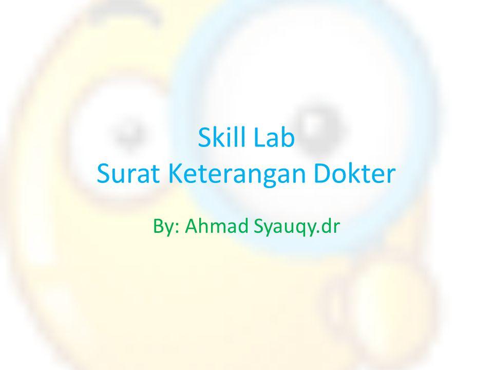 Skill Lab Surat Keterangan Dokter