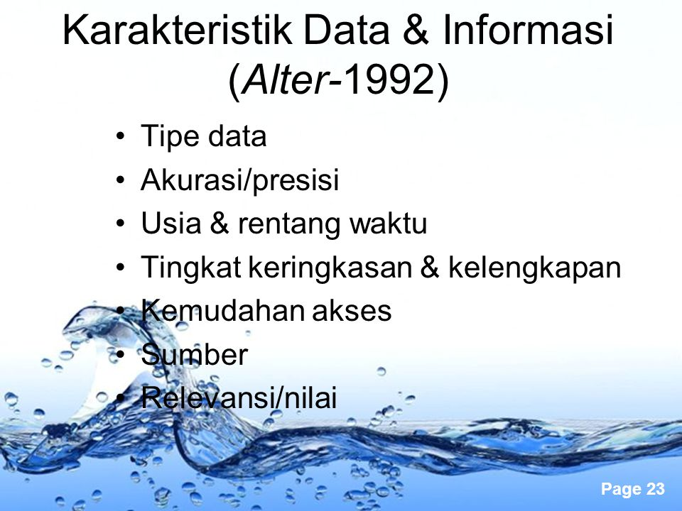 Karakteristik Data & Informasi (Alter-1992)