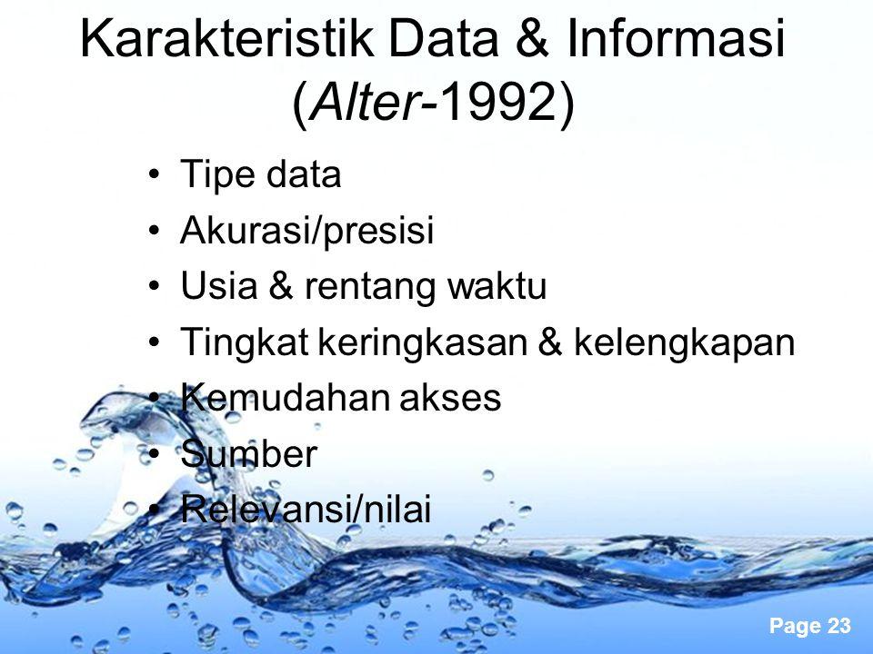 Karakteristik Data & Informasi (Alter-1992)