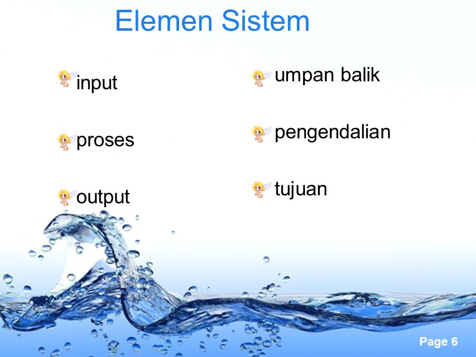 Elemen Sistem umpan balik pengendalian tujuan input proses output