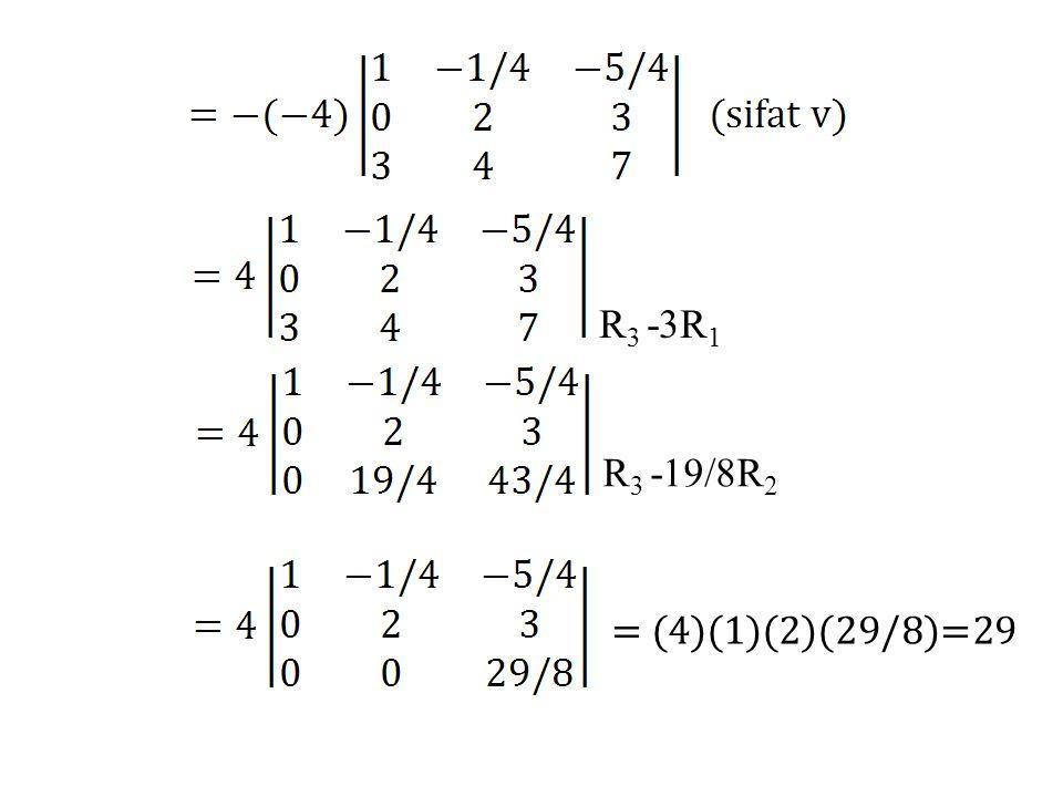 R3 -3R1 R3 -19/8R2 = (4)(1)(2)(29/8)=29