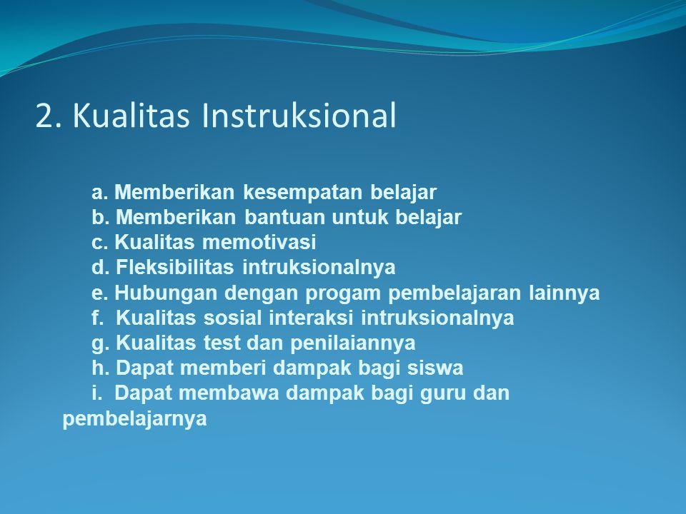 2. Kualitas Instruksional
