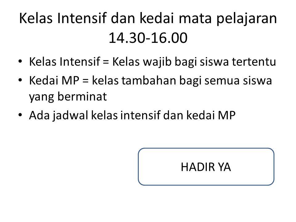 Kelas Intensif dan kedai mata pelajaran 14.30-16.00