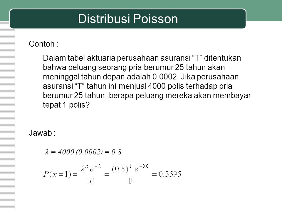 Distribusi Poisson Contoh :