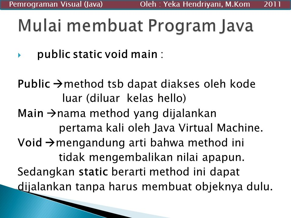 Mulai membuat Program Java