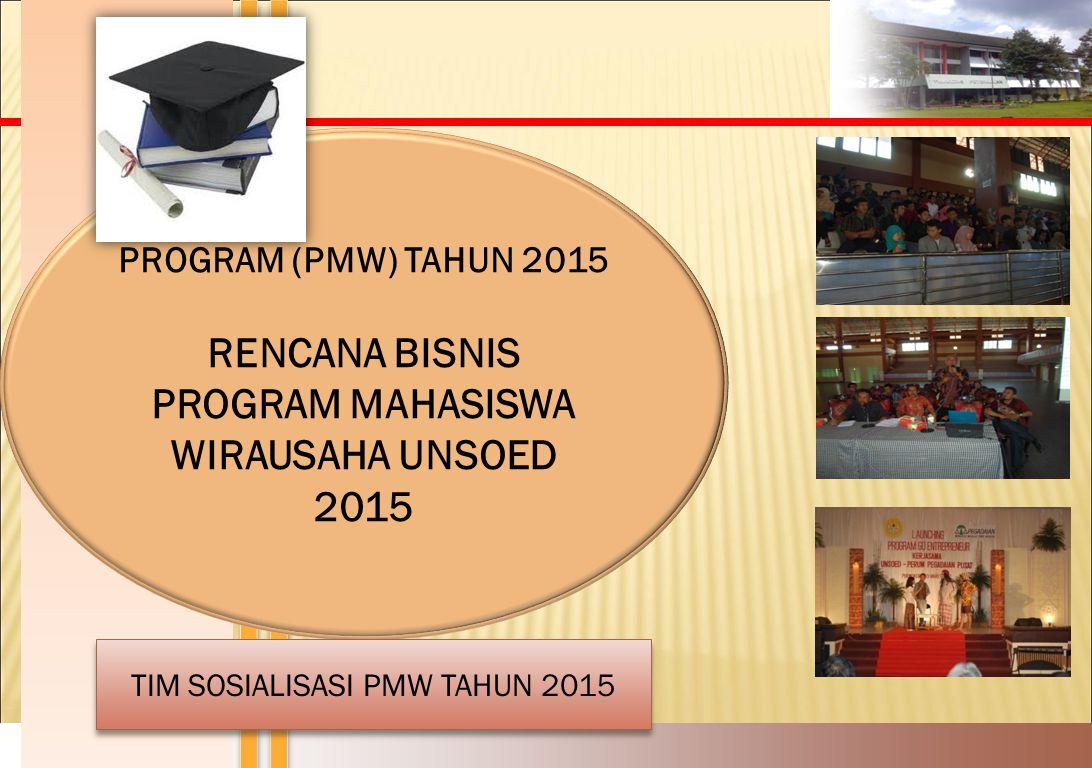 RENCANA BISNIS PROGRAM MAHASISWA WIRAUSAHA UNSOED 2015