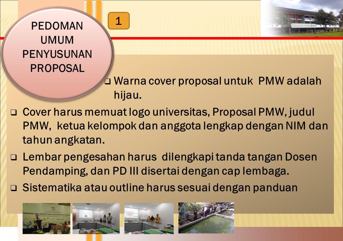 Warna cover proposal untuk PMW adalah hijau.