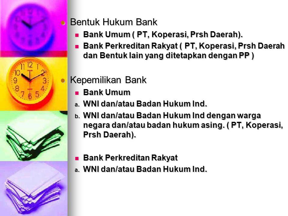 Bentuk Hukum Bank Kepemilikan Bank