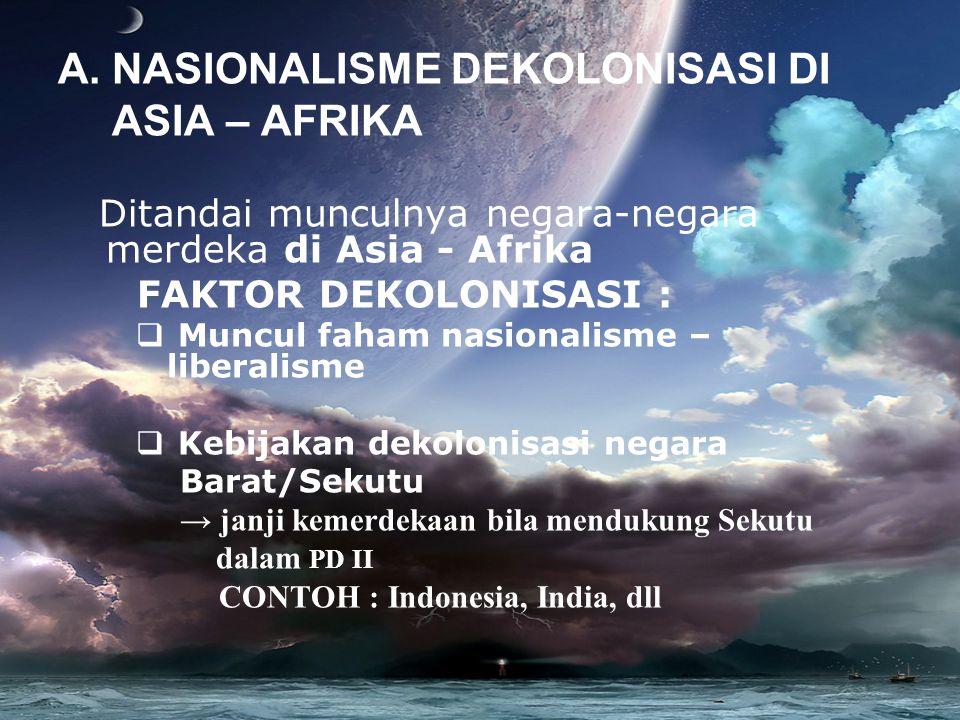 NASIONALISME DEKOLONISASI DI ASIA – AFRIKA