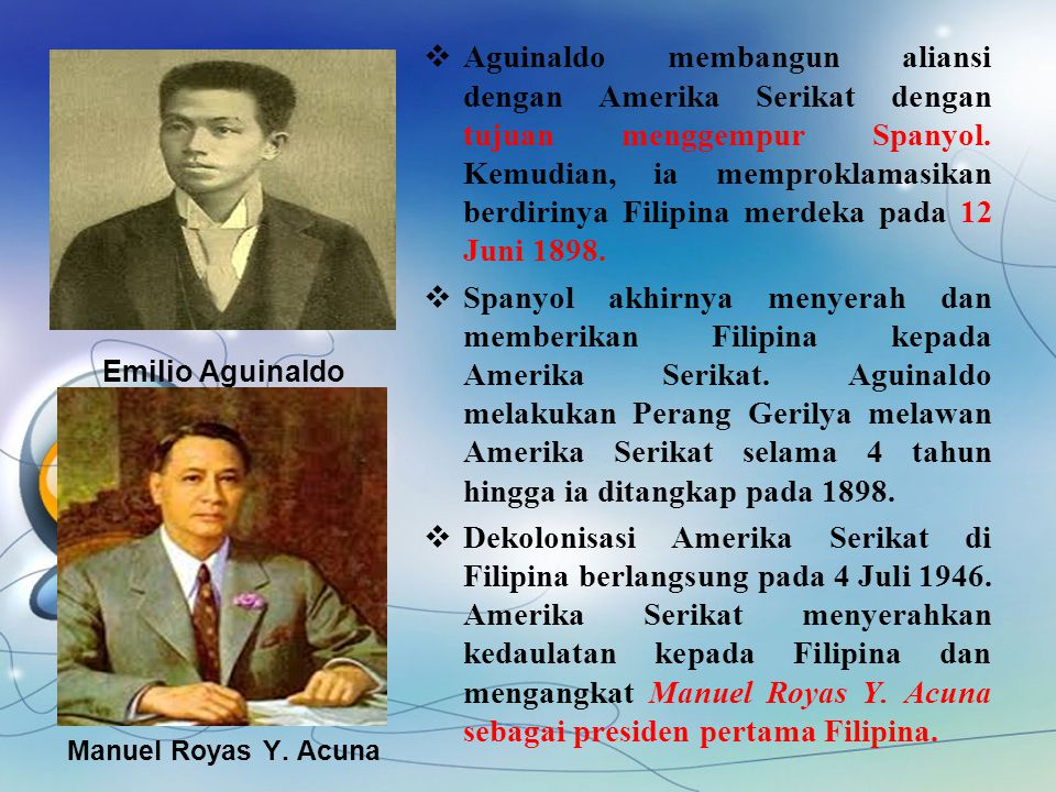 Aguinaldo membangun aliansi dengan Amerika Serikat dengan tujuan menggempur Spanyol. Kemudian, ia memproklamasikan berdirinya Filipina merdeka pada 12 Juni 1898.