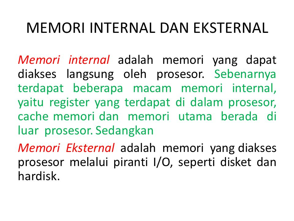 MEMORI INTERNAL DAN EKSTERNAL