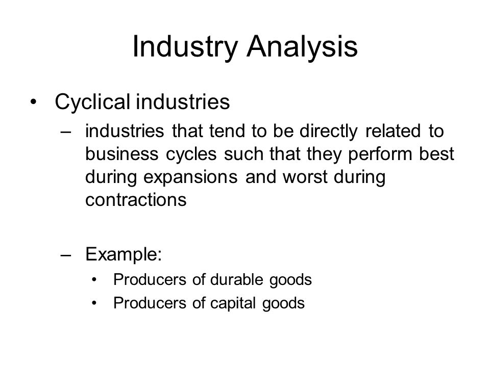 Industry Analysis Cyclical industries