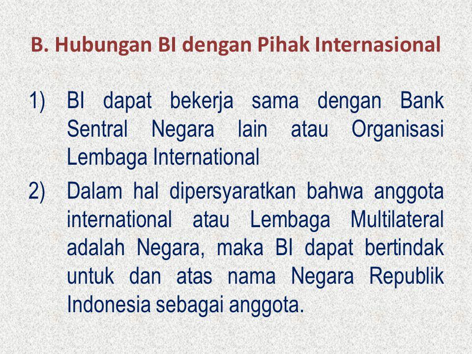 B. Hubungan BI dengan Pihak Internasional