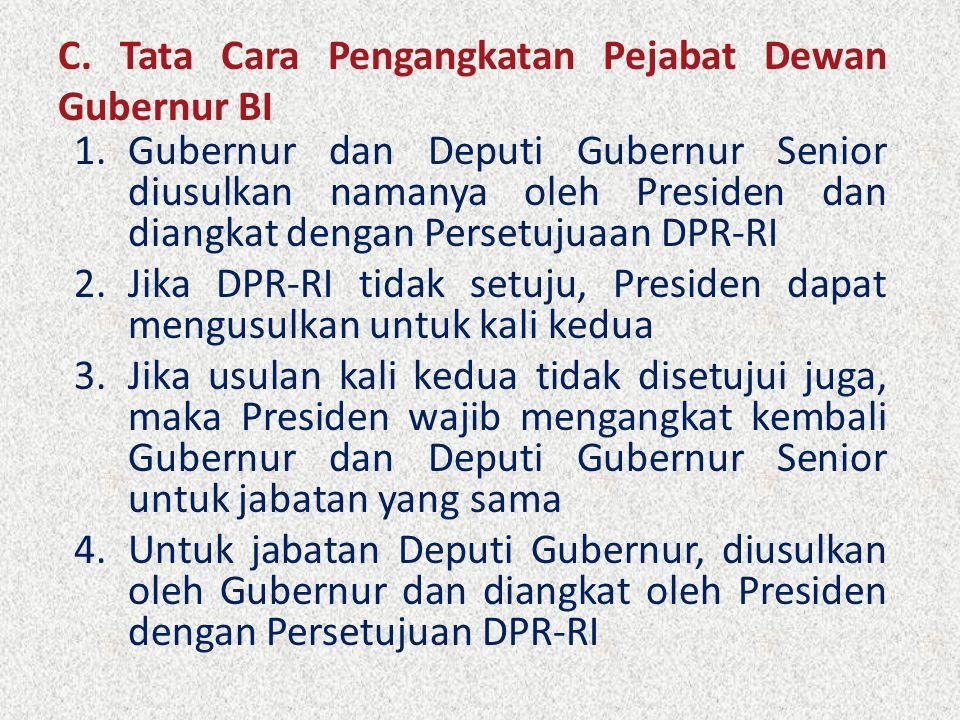 C. Tata Cara Pengangkatan Pejabat Dewan Gubernur BI