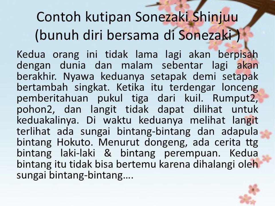Contoh kutipan Sonezaki Shinjuu (bunuh diri bersama di Sonezaki )