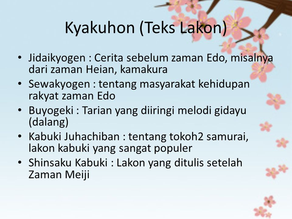 Kyakuhon (Teks Lakon) Jidaikyogen : Cerita sebelum zaman Edo, misalnya dari zaman Heian, kamakura.