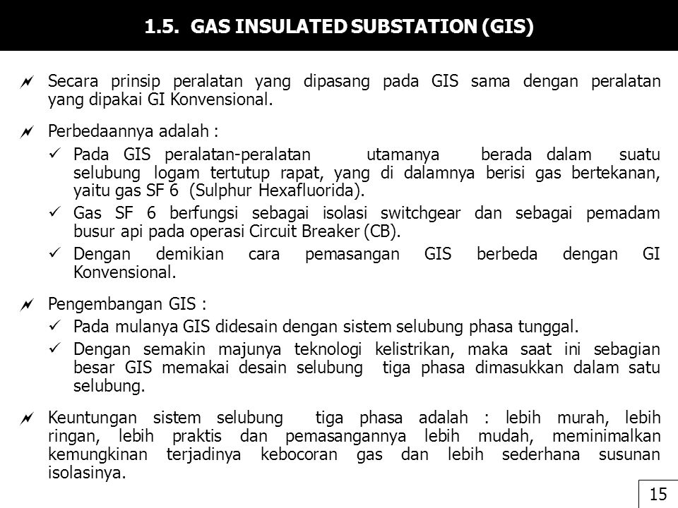 1.5. GAS INSULATED SUBSTATION (GIS)