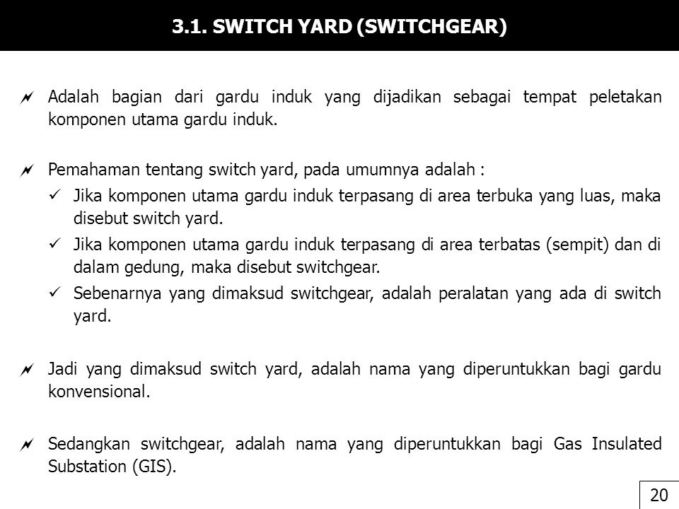 3.1. SWITCH YARD (SWITCHGEAR)