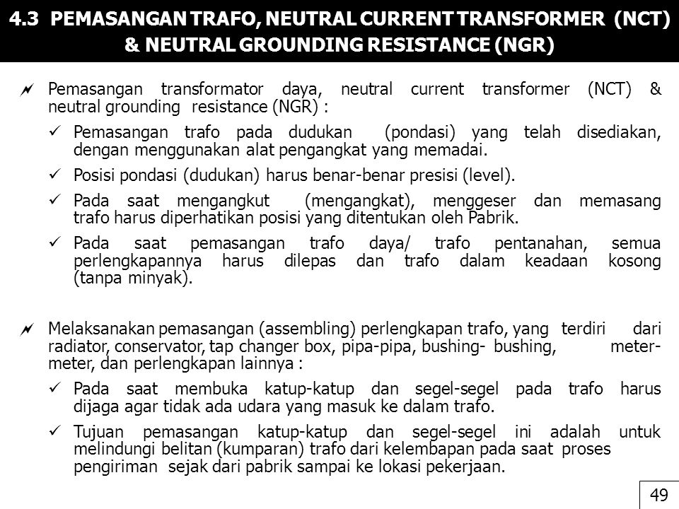 4.3 PEMASANGAN TRAFO, NEUTRAL CURRENT TRANSFORMER (NCT) & NEUTRAL GROUNDING RESISTANCE (NGR)
