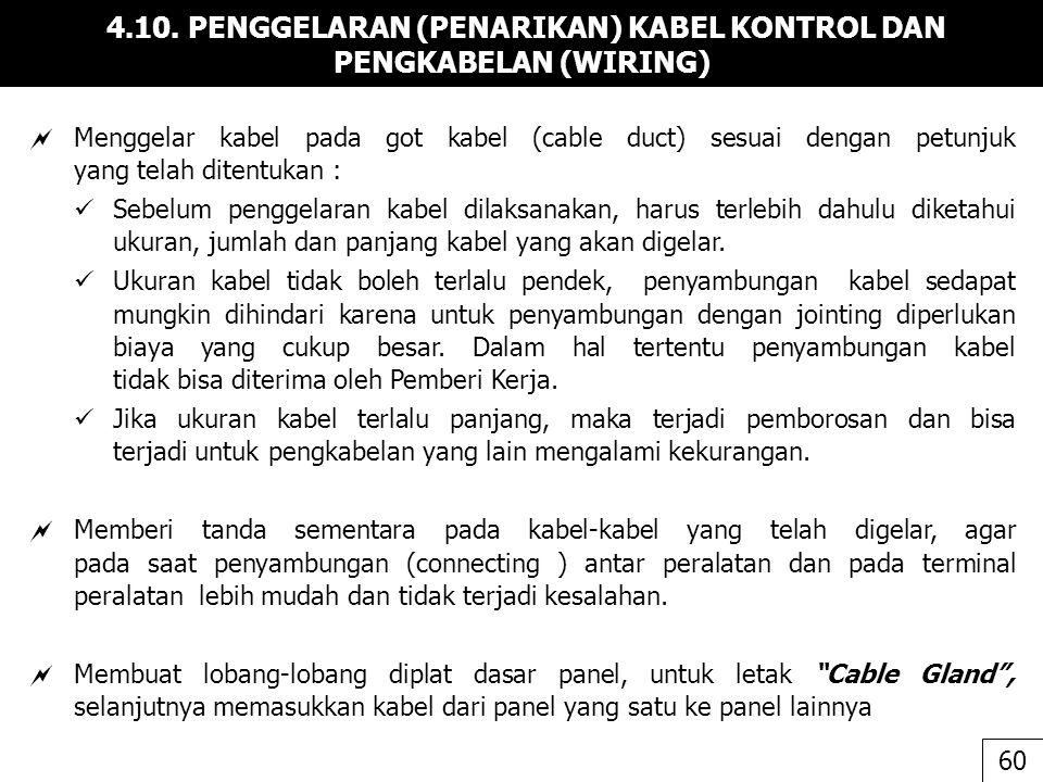 4.10. PENGGELARAN (PENARIKAN) KABEL KONTROL DAN PENGKABELAN (WIRING)