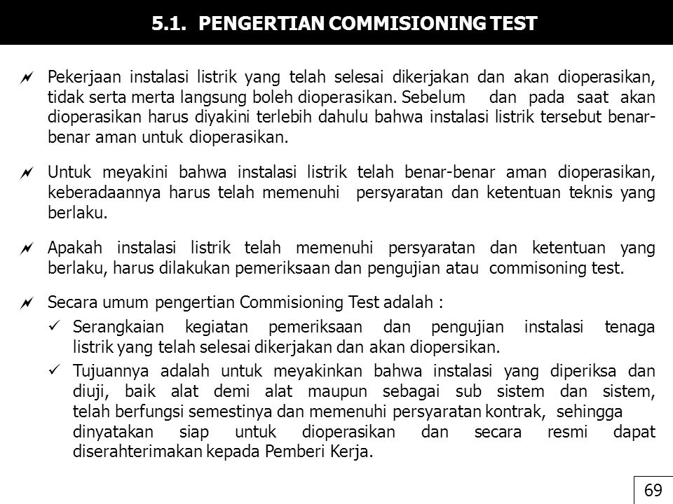 5.1. PENGERTIAN COMMISIONING TEST
