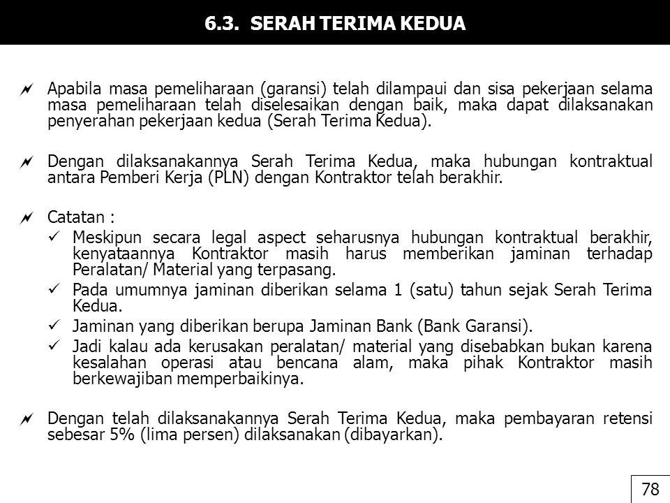 6.3. SERAH TERIMA KEDUA