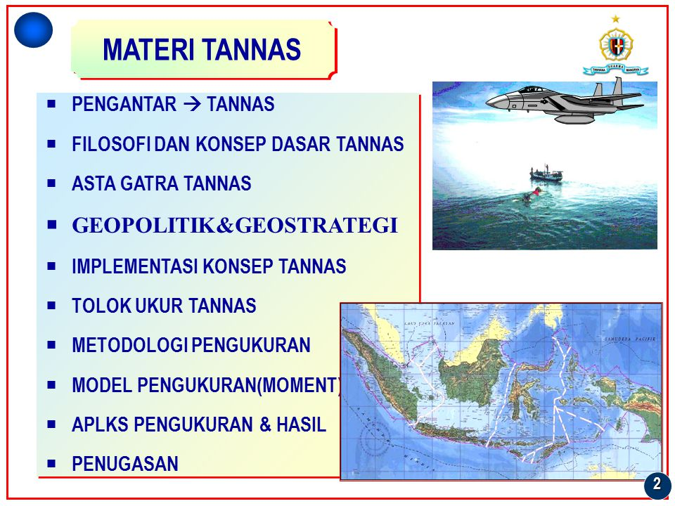 MATERI TANNAS GEOPOLITIK&GEOSTRATEGI PENGANTAR  TANNAS