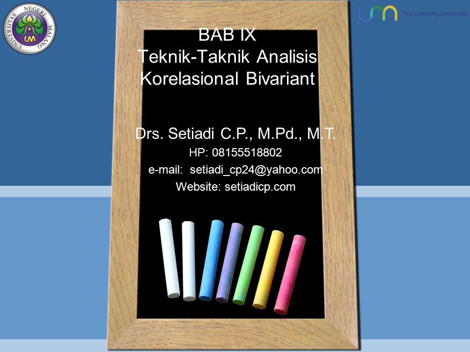 BAB IX Teknik-Taknik Analisis Korelasional Bivariant