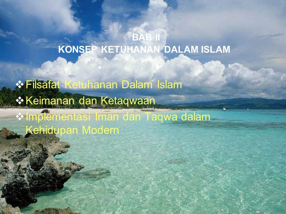 BAB II KONSEP KETUHANAN DALAM ISLAM