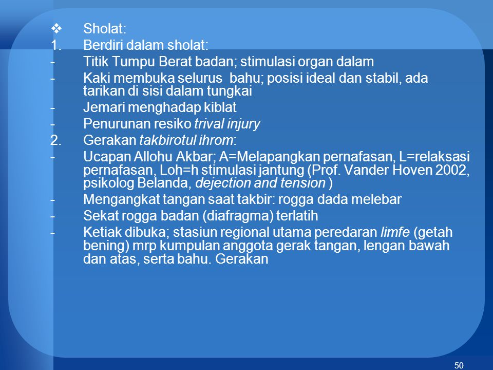 Sholat: Berdiri dalam sholat: Titik Tumpu Berat badan; stimulasi organ dalam.