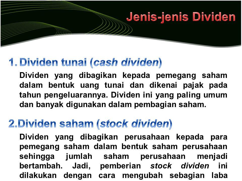 Jenis-jenis Dividen Dividen tunai (cash dividen)