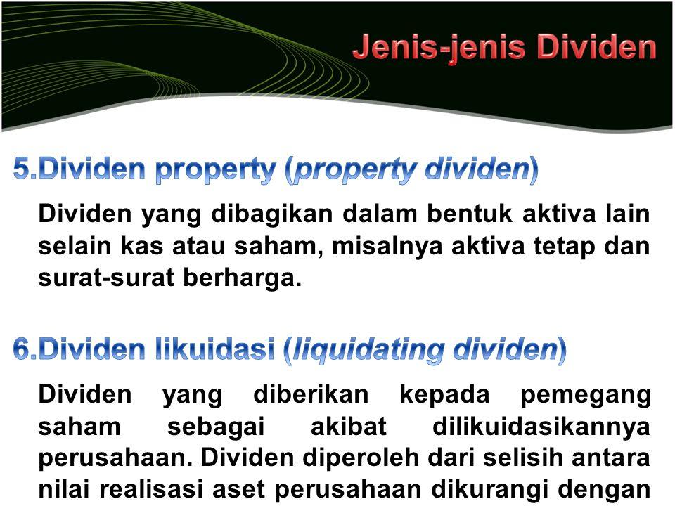 Jenis-jenis Dividen Dividen property (property dividen)