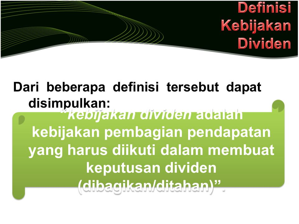Definisi Kebijakan Dividen