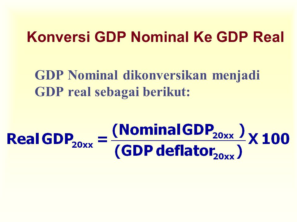 Konversi GDP Nominal Ke GDP Real