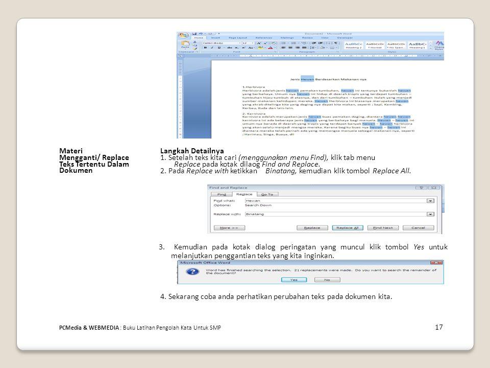 1. Setelah teks kita cari (menggunakan menu Find), klik tab menu