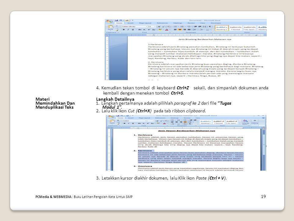1. Langkah pertamanya adalah pilihlah paragraf ke 2 dari file Tugas