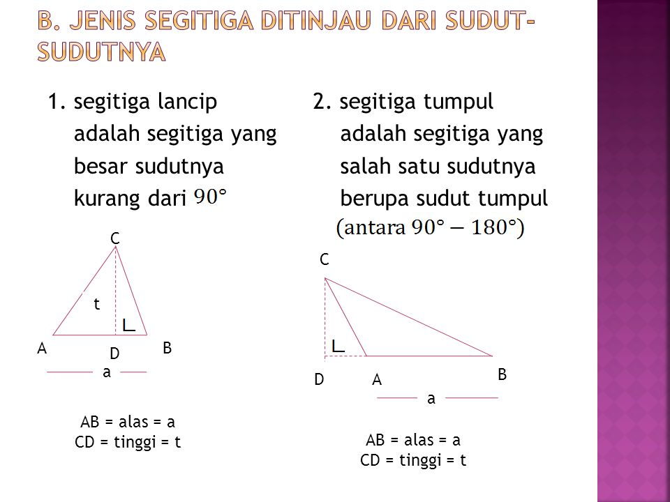 b. Jenis segitiga ditinjau dari sudut-sudutnya