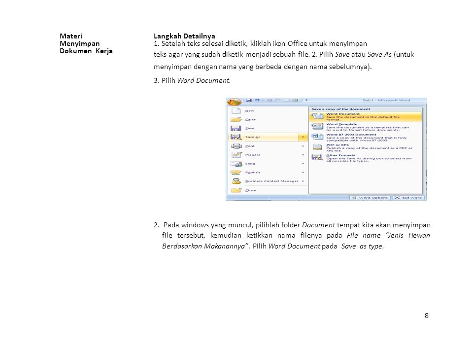 1. Setelah teks selesai diketik, kliklah ikon Office untuk menyimpan