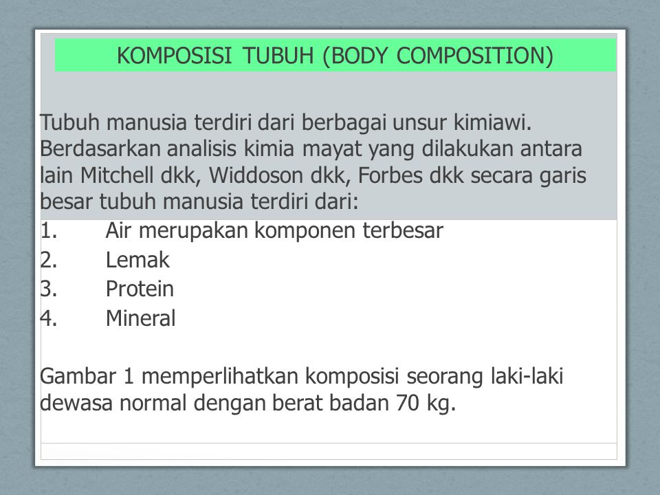 KOMPOSISI TUBUH (BODY COMPOSITION)
