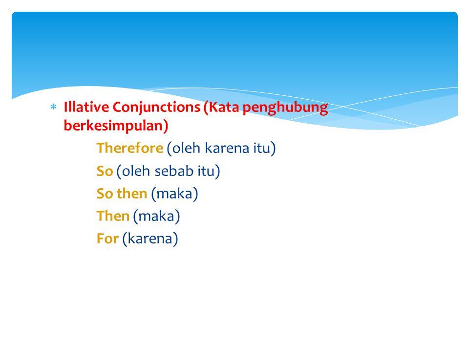 Illative Conjunctions (Kata penghubung berkesimpulan)