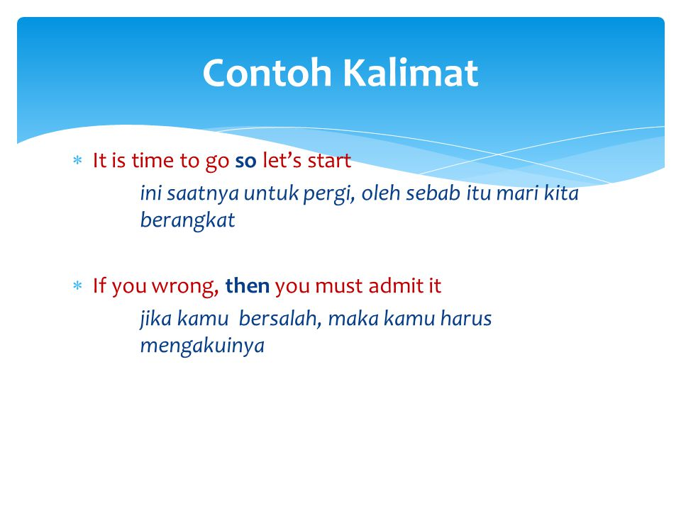Contoh Kalimat It is time to go so let's start