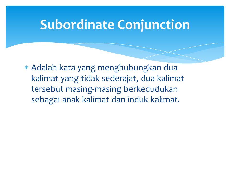 Subordinate Conjunction