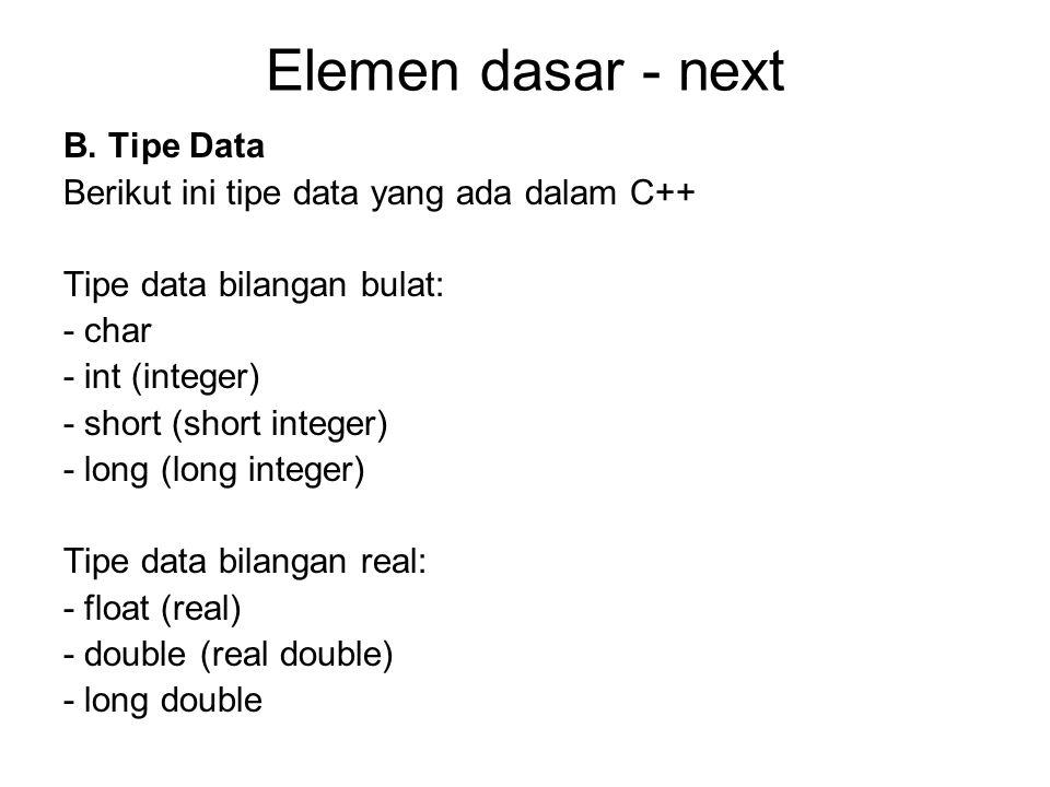 Elemen dasar - next B. Tipe Data