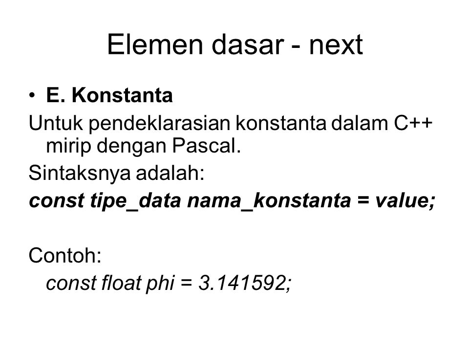 Elemen dasar - next E. Konstanta