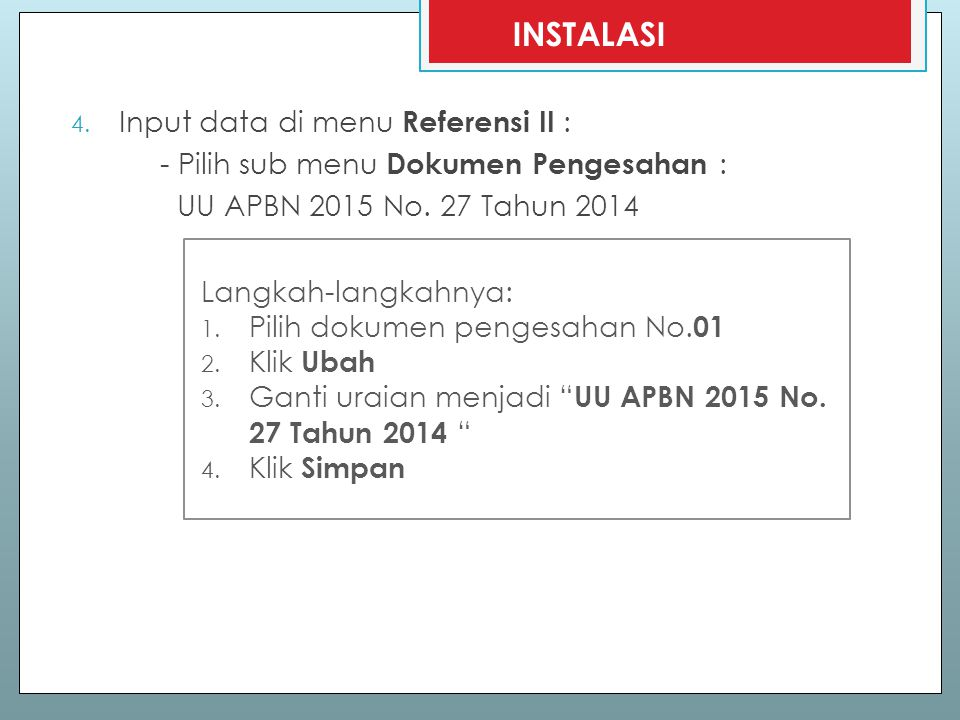 INSTALASI Input data di menu Referensi II :