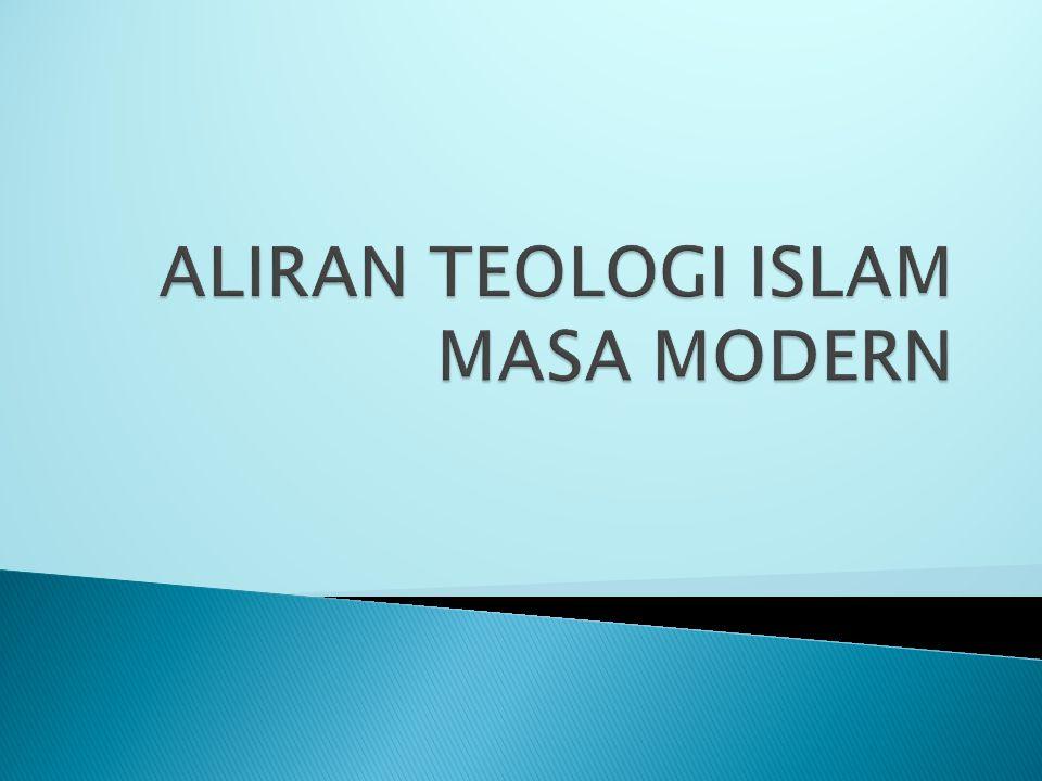 ALIRAN TEOLOGI ISLAM MASA MODERN